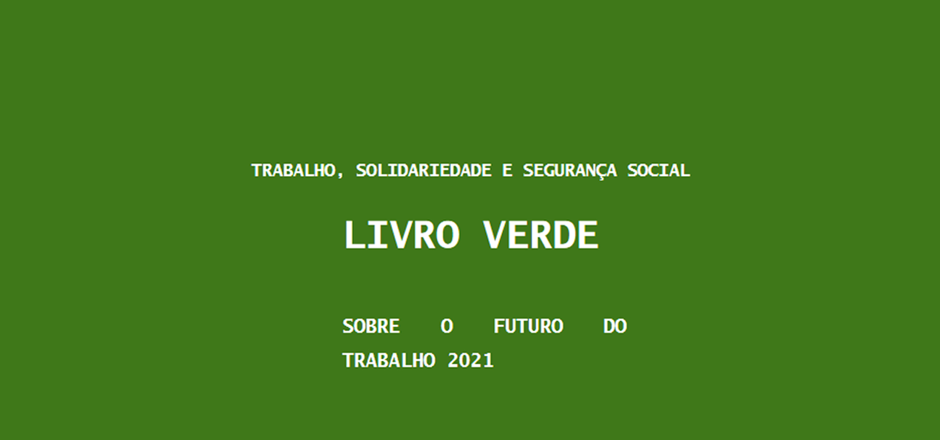 Livro Verde sobre o Futuro do Trabalho